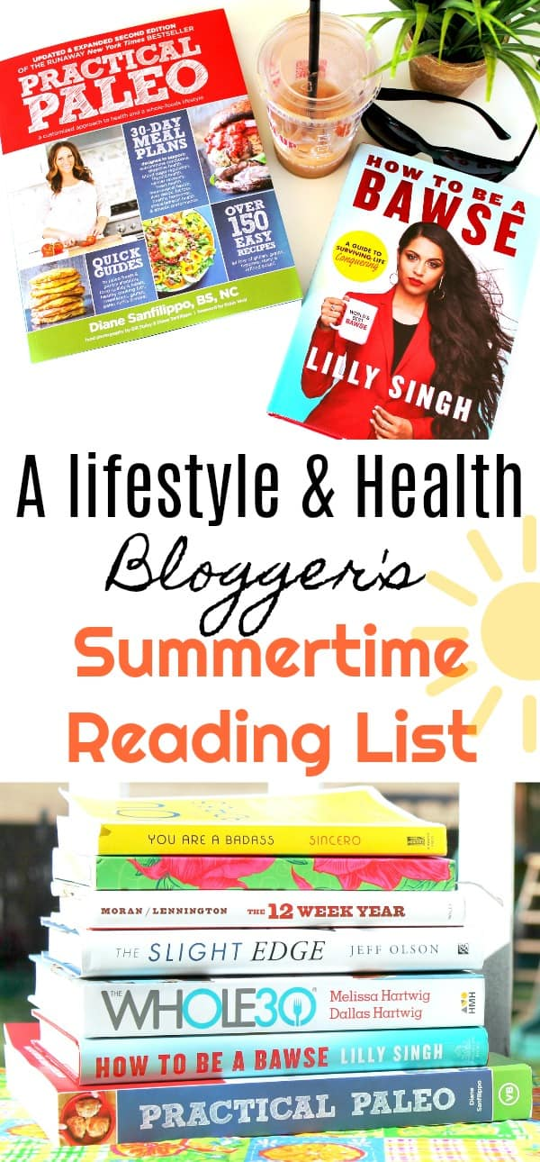 reading, summertime reading, health, lifestyle, blogger, reading list, good books, paleo, self improvement