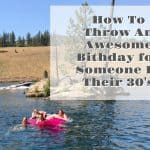 How To Throw An Awesome Birthday Party For Someone In Their 30's