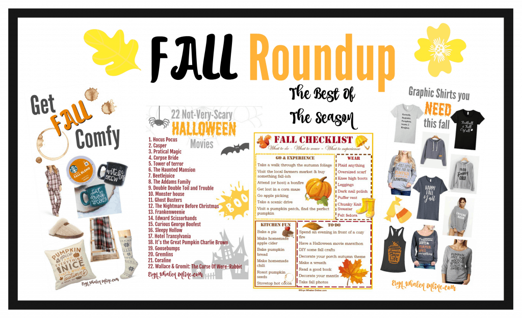 Fall Roundup! What you need to wear, watch, and do this season.