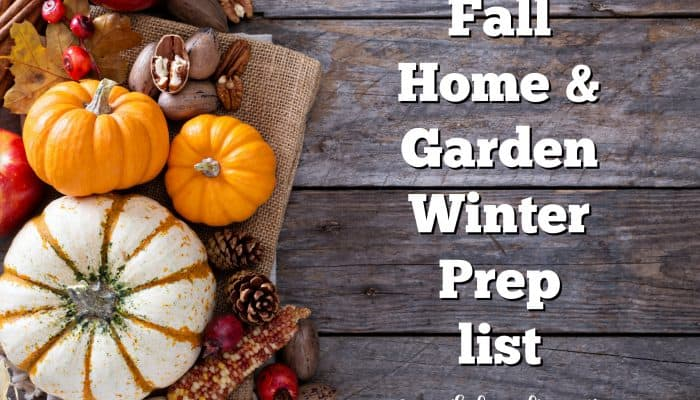 Fall Home & Garden Winter Prep Checklist