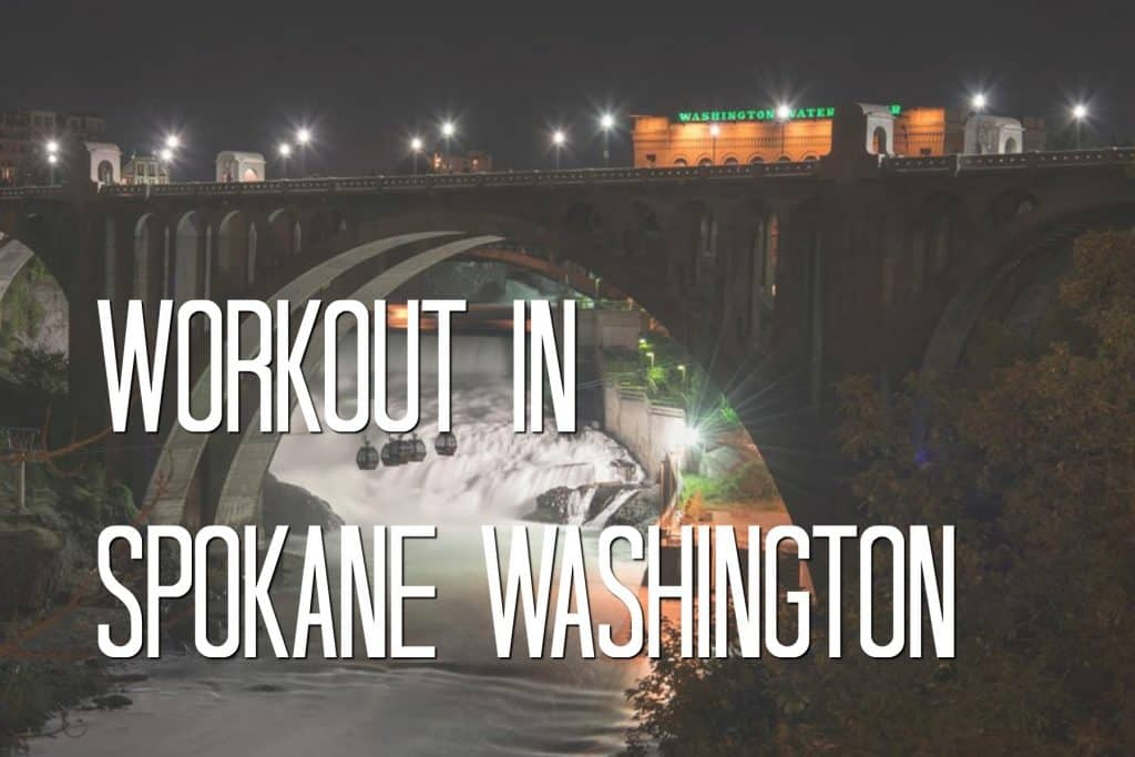 Workout In Spokane WA
