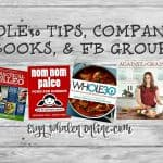Whole30 tips, companion books, & FB groups!