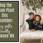 Shop the Steam Plant this December: Buy gifts locally, Spokane WA
