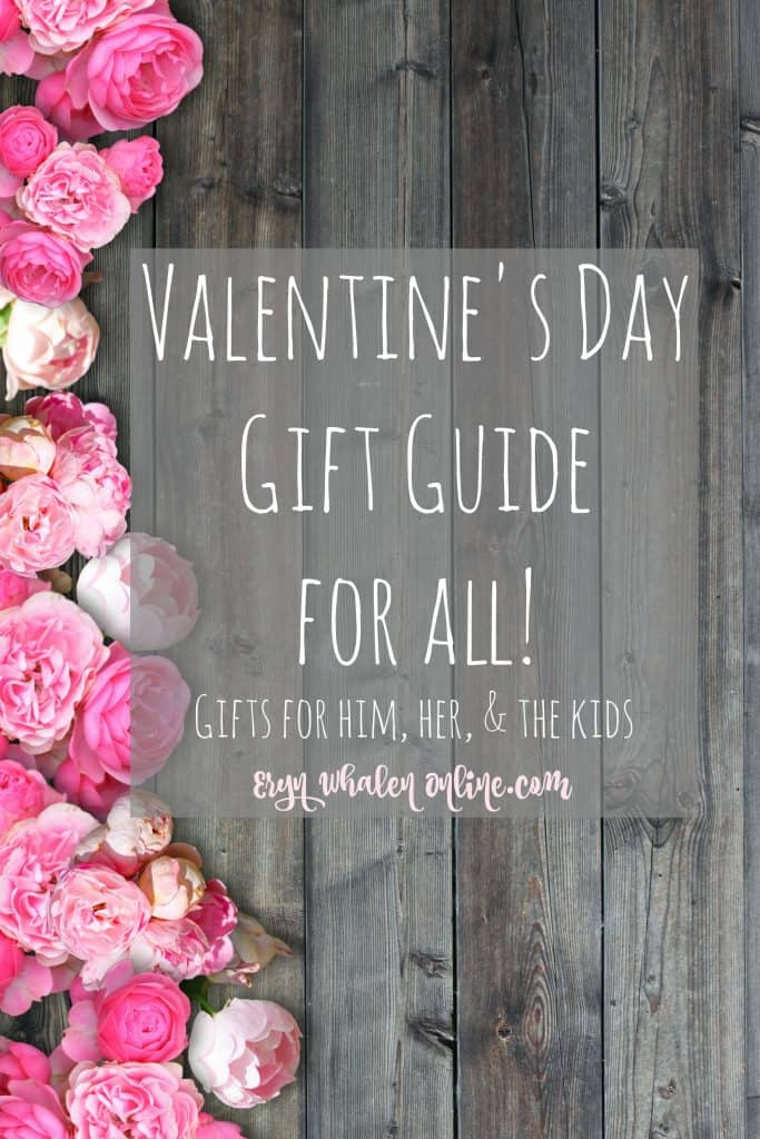 Valentine's Day gift guide for all. Kids, Galentines, and gifts for him.