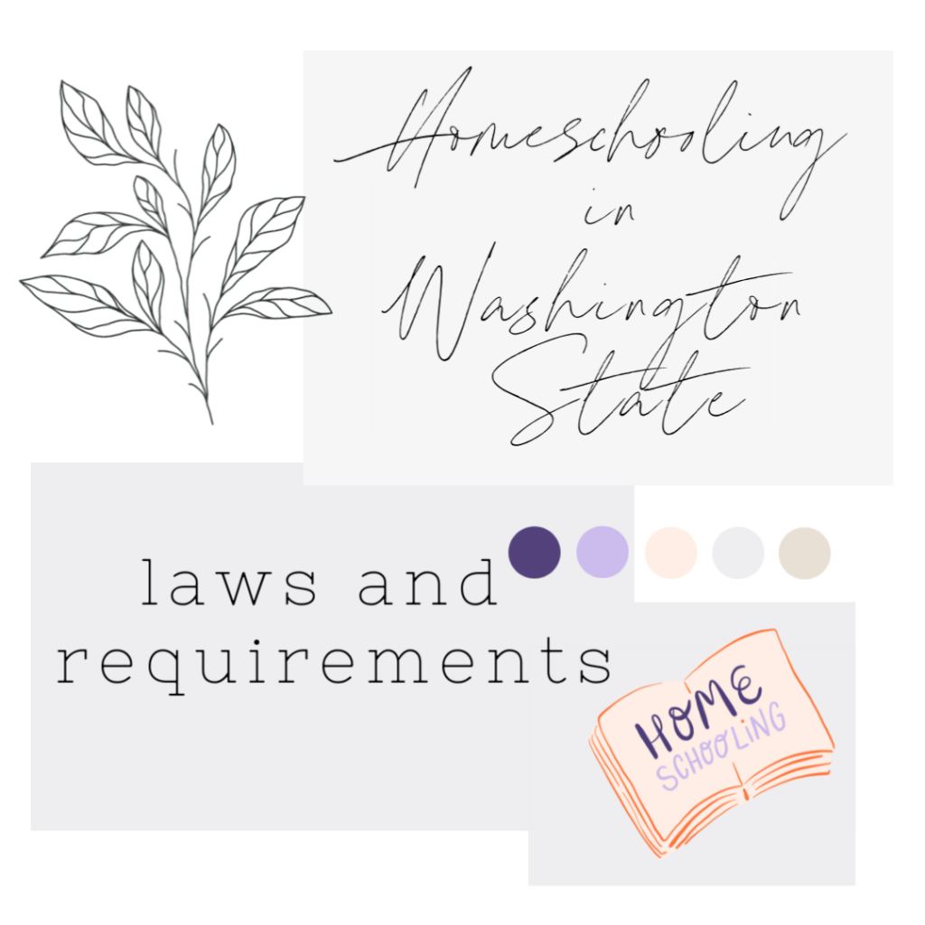 Homeschool Requirements for Washington State. Everything you need to know to homeschool in Washington! #homeschool #homeschoolinwashington